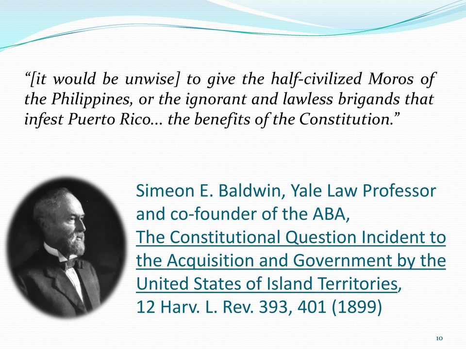 Baldwin, Yale Law Professor and co-founder of the ABA, The Constitutional Question Incident to
