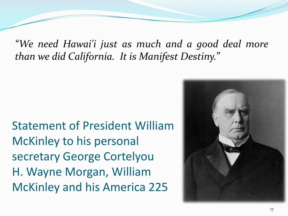 Statement of President William McKinley to his personal
