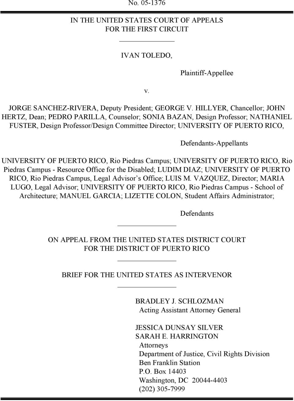 Defendants-Appellants UNIVERSITY OF PUERTO RICO, Rio Piedras Campus; UNIVERSITY OF PUERTO RICO, Rio Piedras Campus - Resource Office for the Disabled; LUDIM DIAZ; UNIVERSITY OF PUERTO RICO, Rio