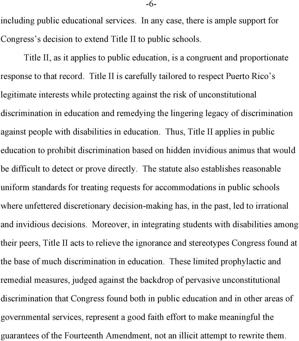 Title II is carefully tailored to respect Puerto Rico s legitimate interests while protecting against the risk of unconstitutional discrimination in education and remedying the lingering legacy of