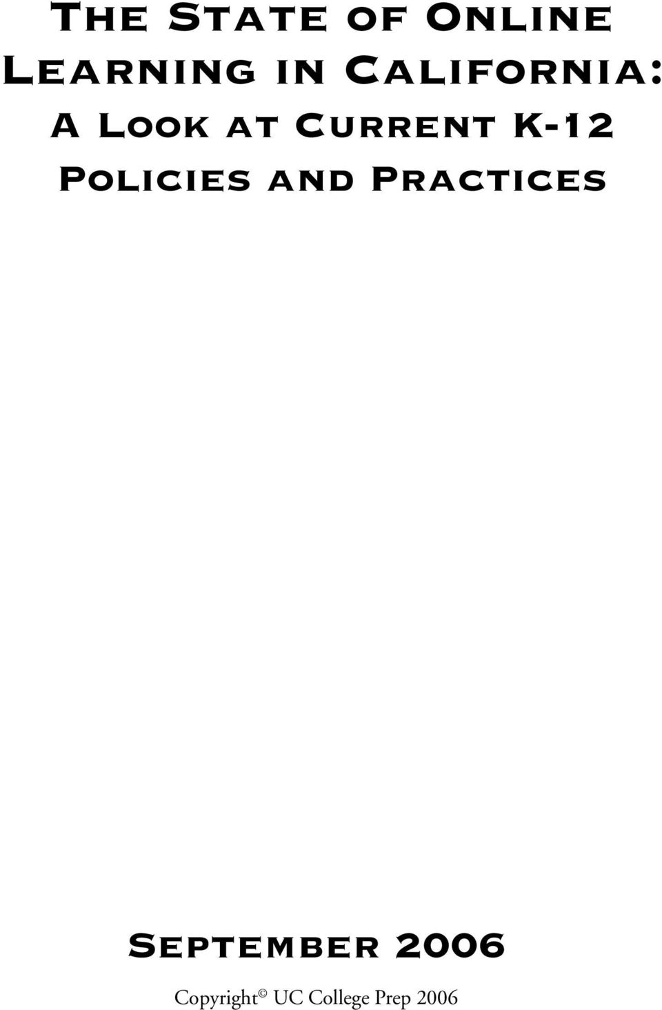 K-12 Policies and Practices