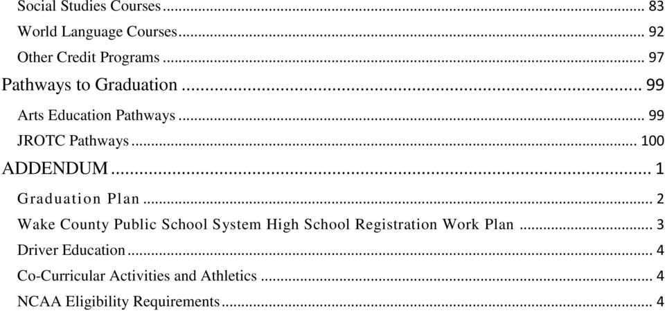 .. 1 Graduation Plan... 2 Wake County Public School System High School Registration Work Plan.