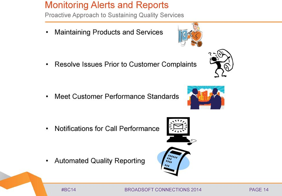 Customer Complaints Meet Customer Performance Standards Notifications for