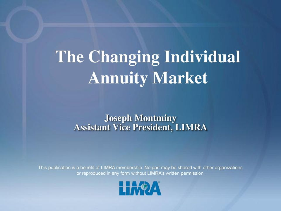 of LIMRA membership.