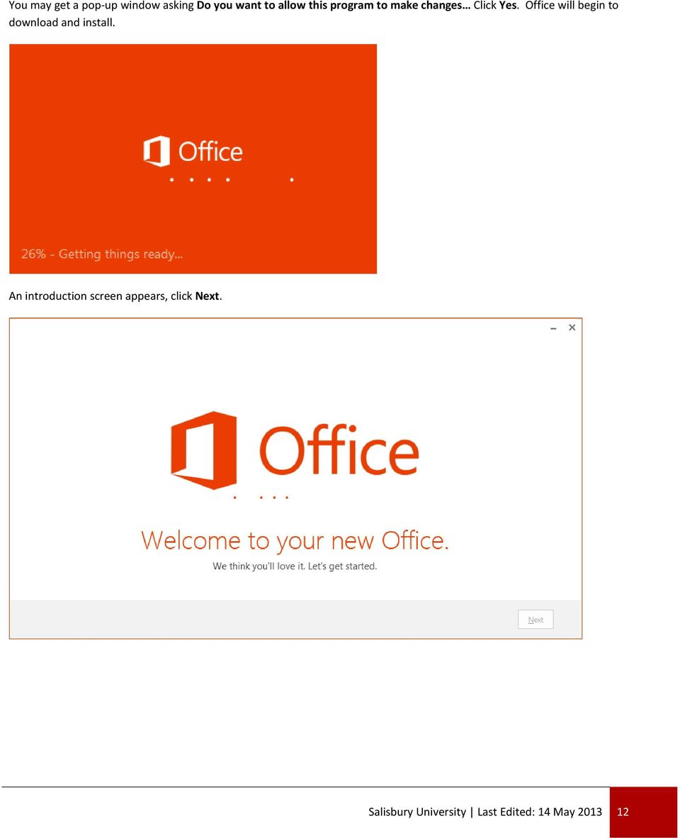 Office will begin to download and install.