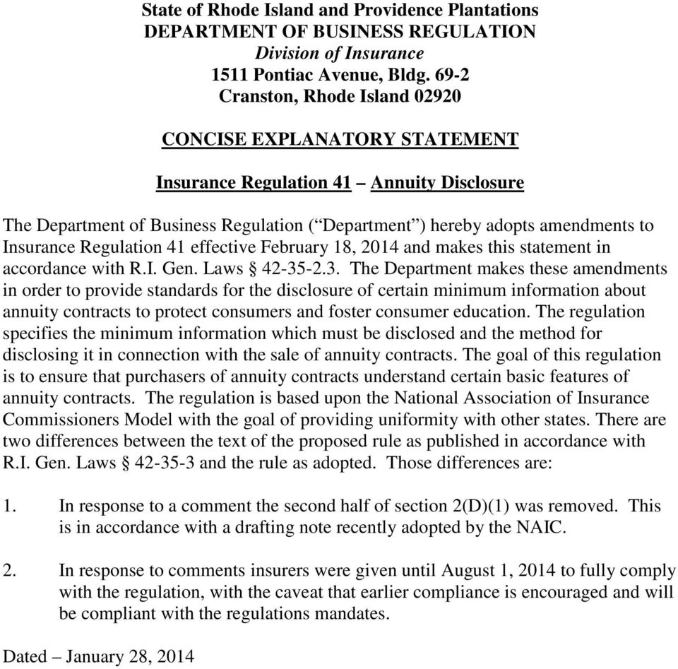 Regulation 41 effective February 18, 2014 and makes this statement in accordance with R.I. Gen. Laws 42-35
