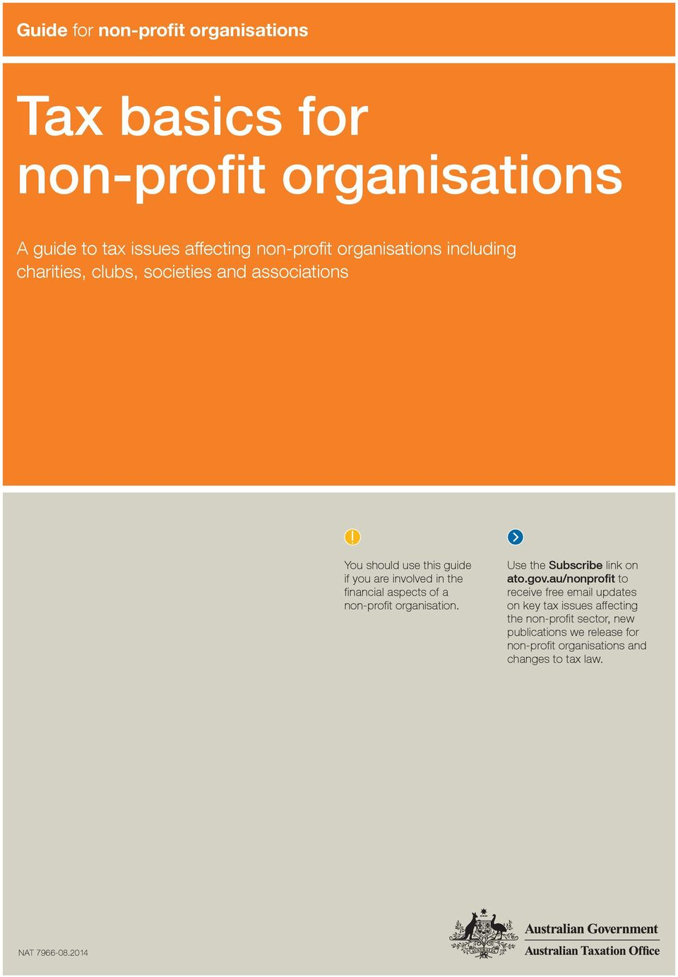 financial aspects of a non profit organisation. Use the Subscribe link on ato.gov.