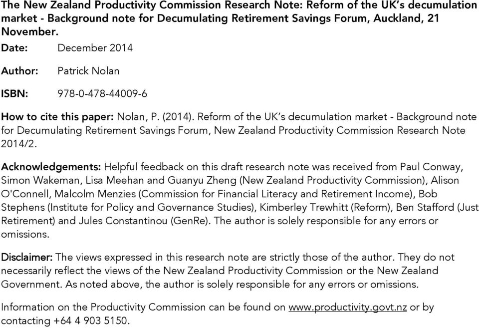 Reform of the UK s decumulation market - Background note for Decumulating Retirement Savings Forum, New Zealand Productivity Commission Research Note 2014/2.