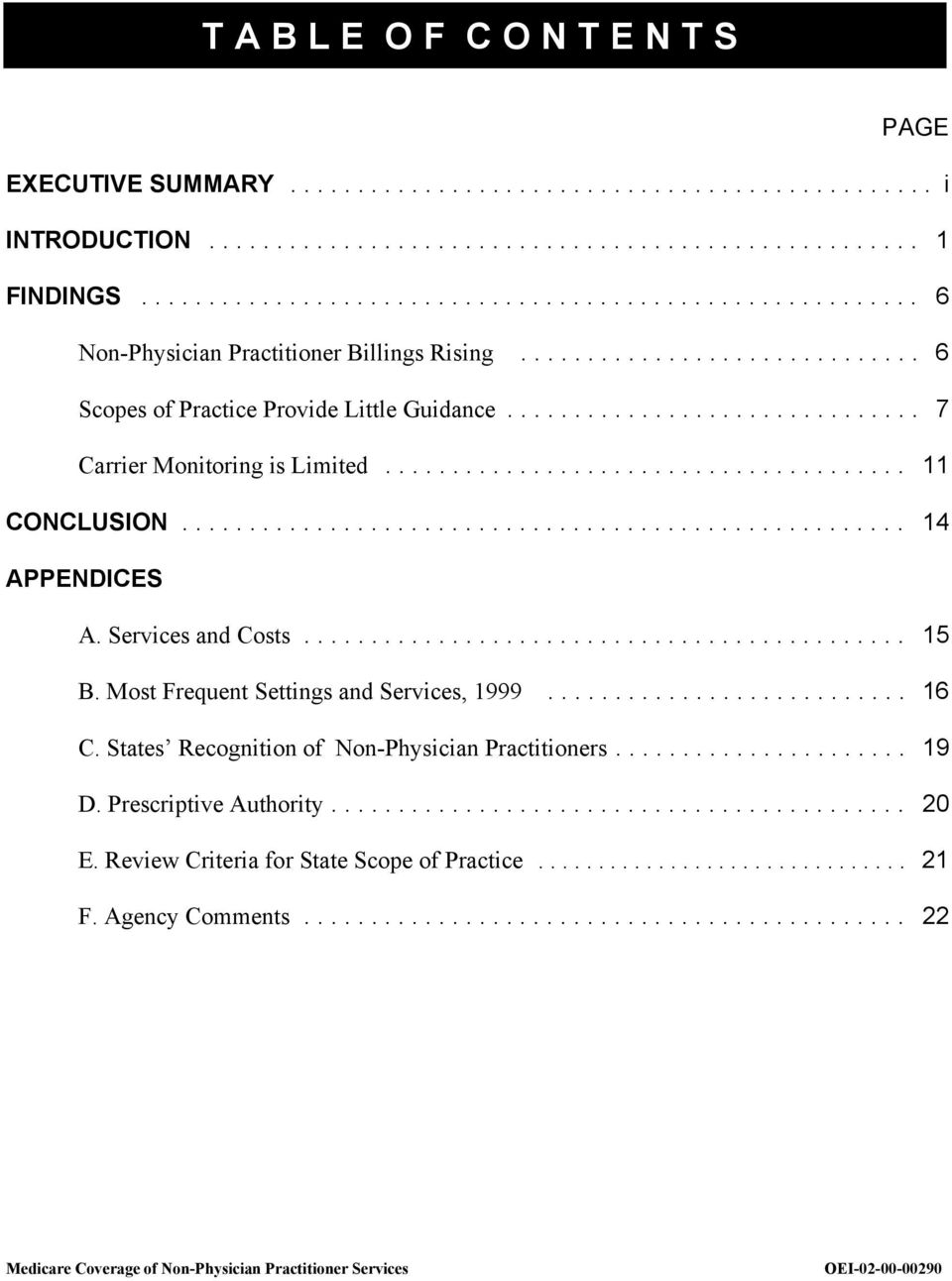 .. 15 B. Most Frequent Settings and Services, 1999... 16 C. States Recognition of Non-Physician Practitioners... 19 D.