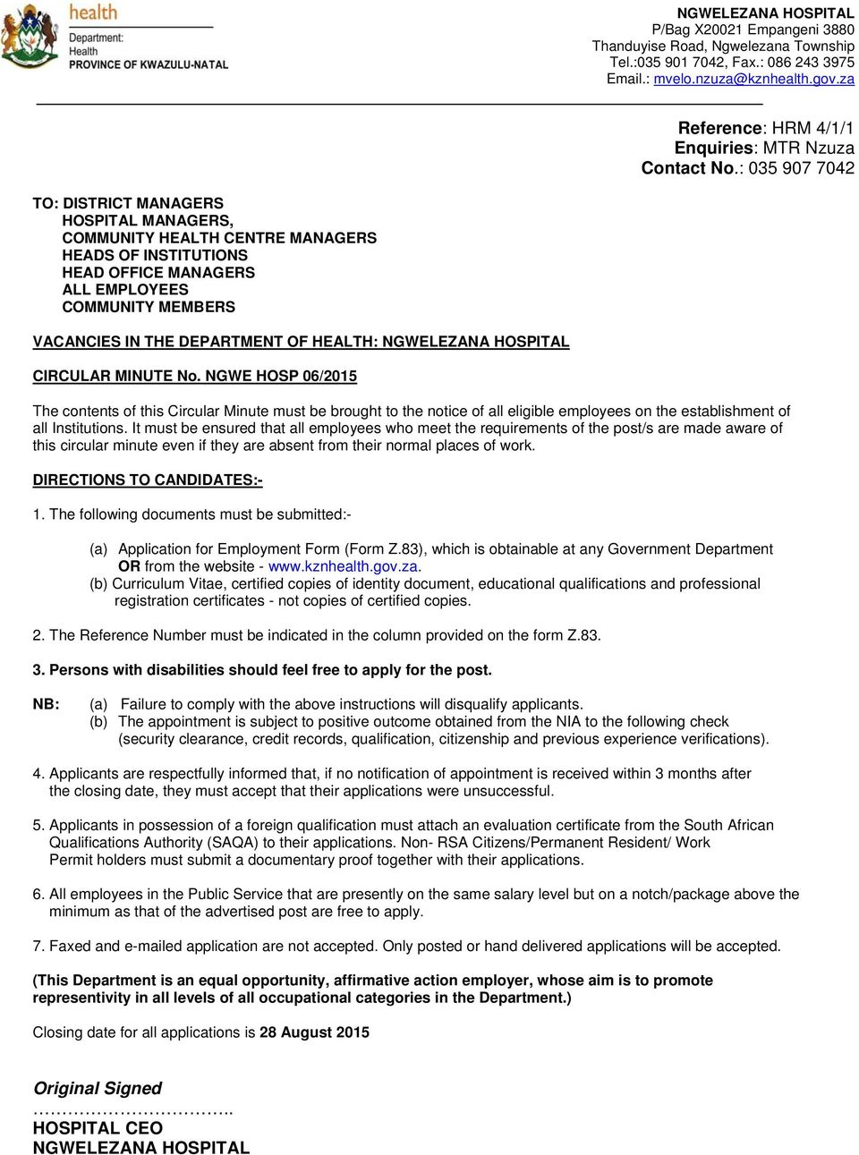 HEALTH: NGWELEZANA HOSPITAL CIRCULAR MINUTE No. NGWE HOSP 06/2015 The contents of this Circular Minute must be brought to the notice of all eligible employees on the establishment of all Institutions.
