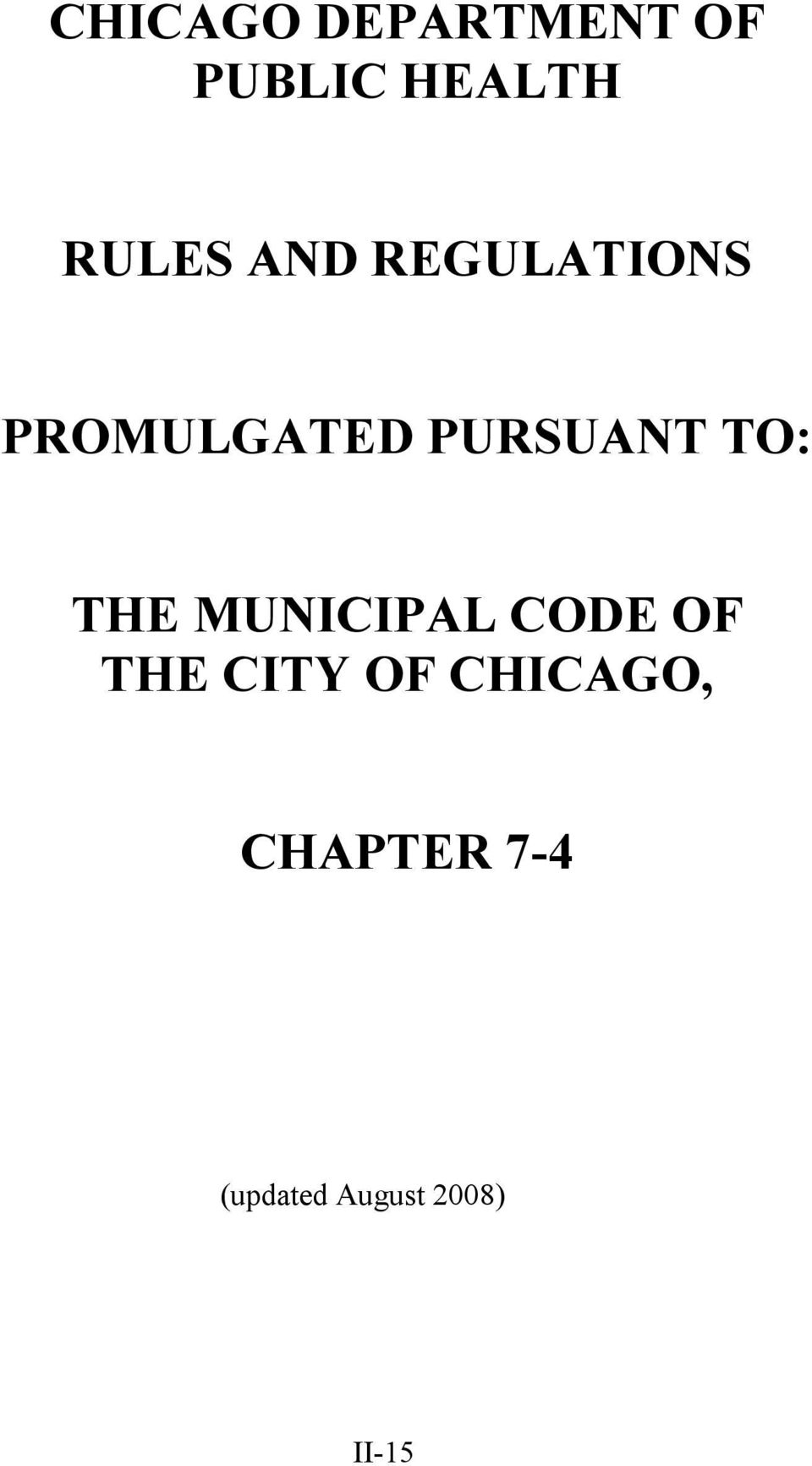 THE MUNICIPAL CODE OF THE CITY OF