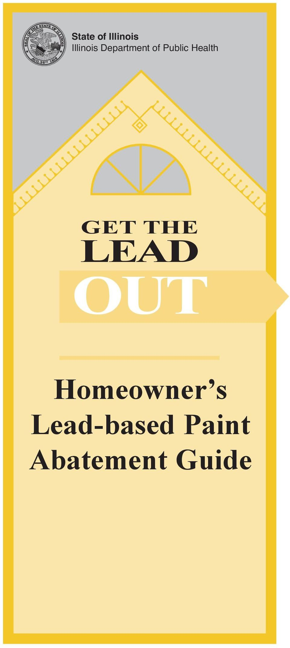 GET THE LEAD OUT Homeowner s