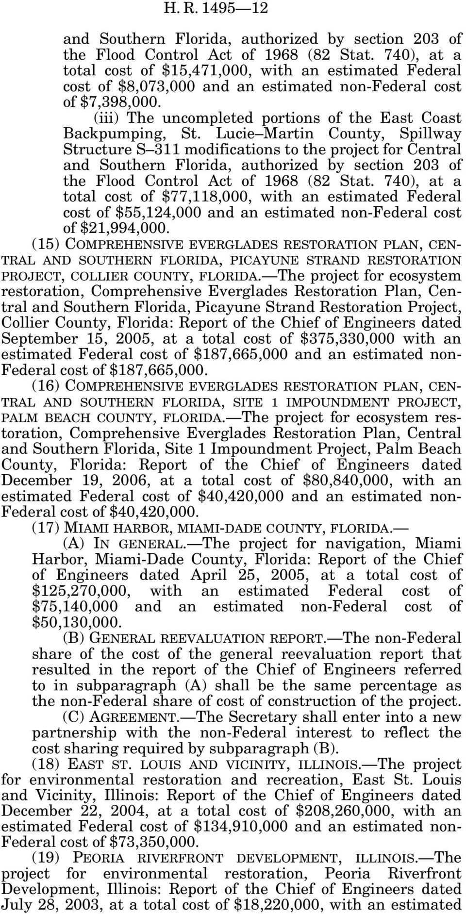 Lucie Martin County, Spillway Structure S 311 modifications to the project for Central and Southern Florida, authorized by section 203 of the Flood Control Act of 1968 (82 Stat.
