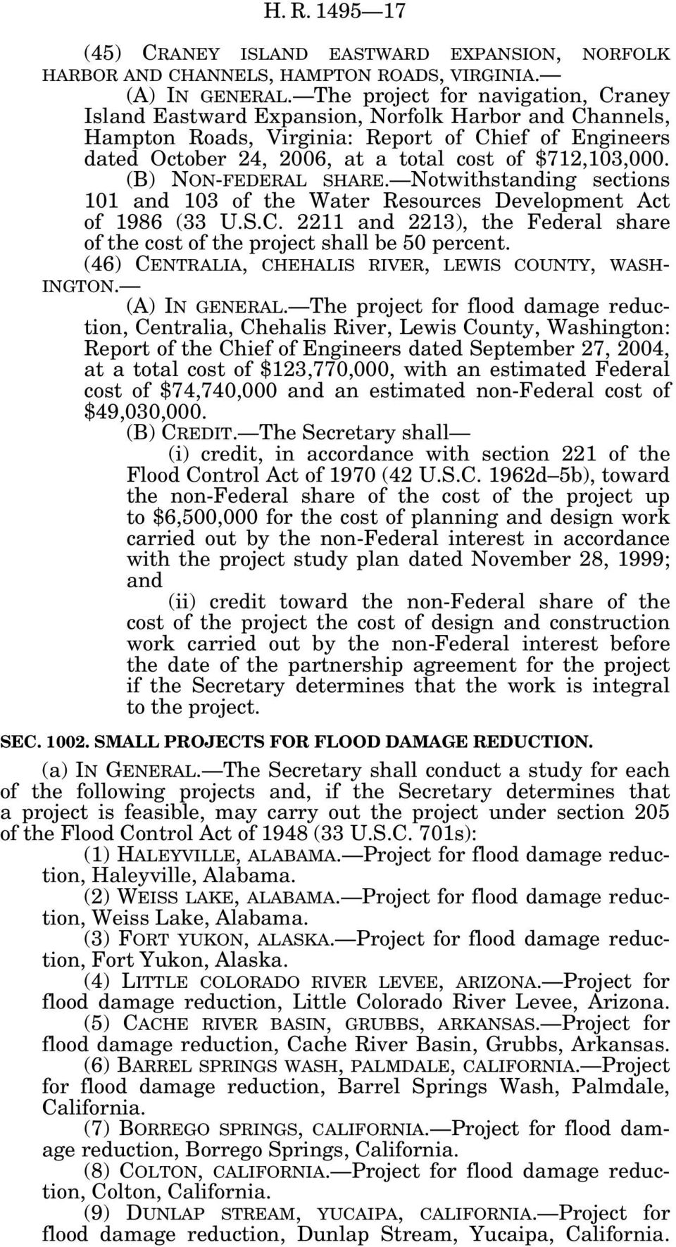 $712,103,000. (B) NON-FEDERAL SHARE. Notwithstanding sections 101 and 103 of the Water Resources Development Act of 1986 (33 U.S.C.