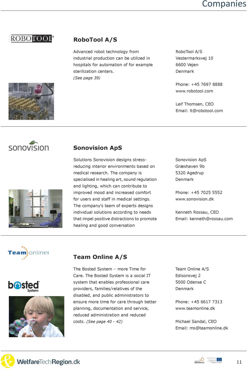 com Sonovision ApS Solutions Sonovision designs stressreducing interior environments based on medical research.