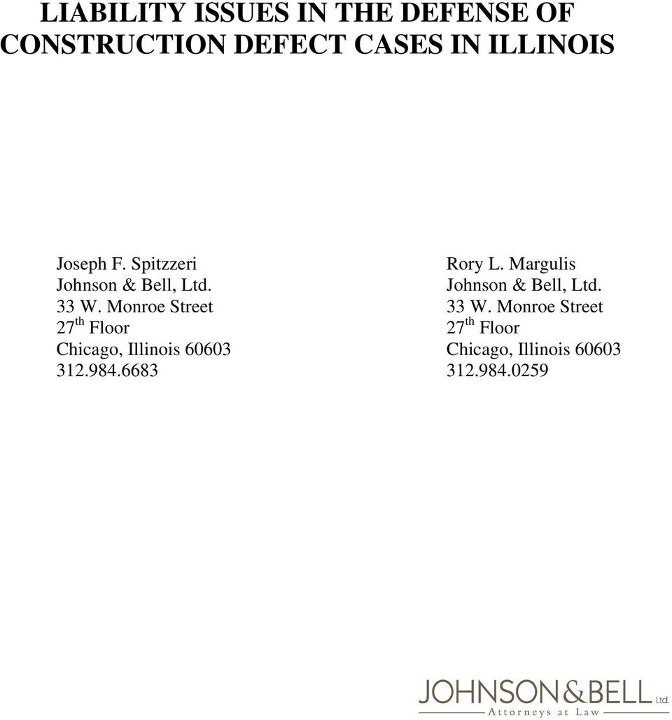 Johnson & Bell, Ltd. 33 W. Monroe Street 33 W.