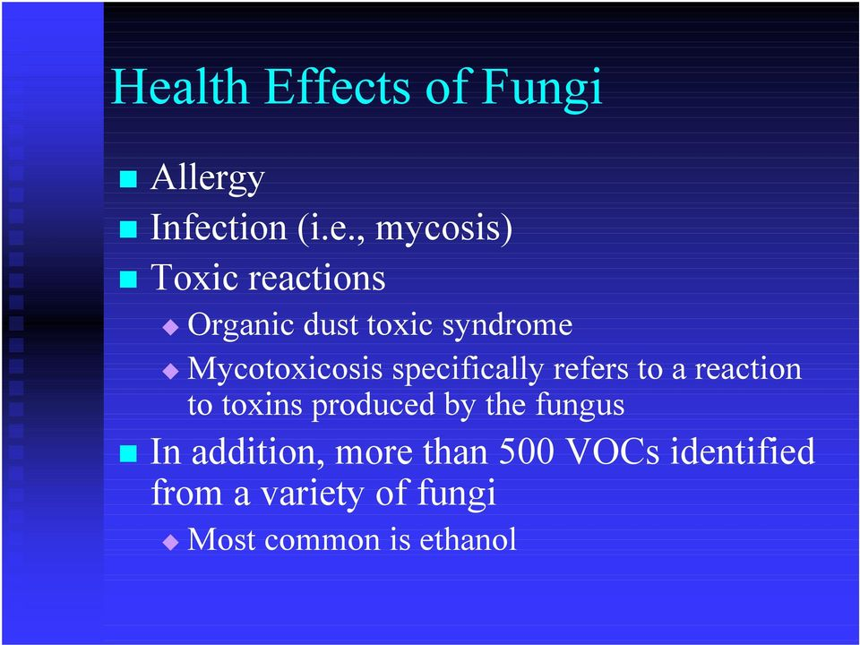 specifically refers to a reaction to toxins produced by the fungus!