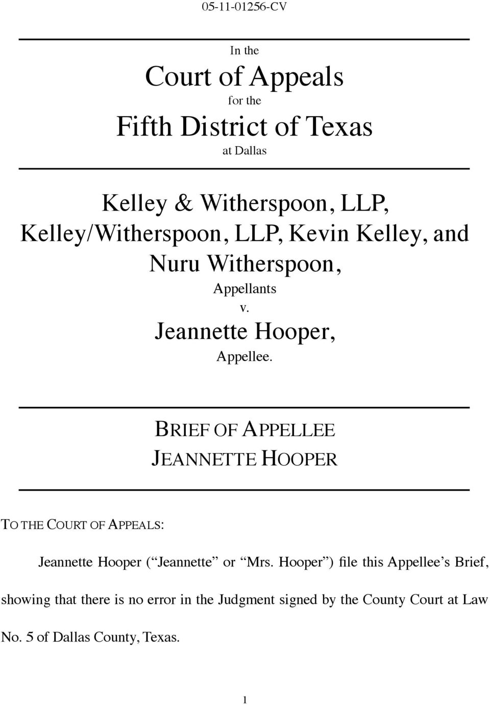 BRIEF OF APPELLEE JEANNETTE HOOPER TO THE COURT OF APPEALS: Jeannette Hooper ( Jeannette or Mrs.