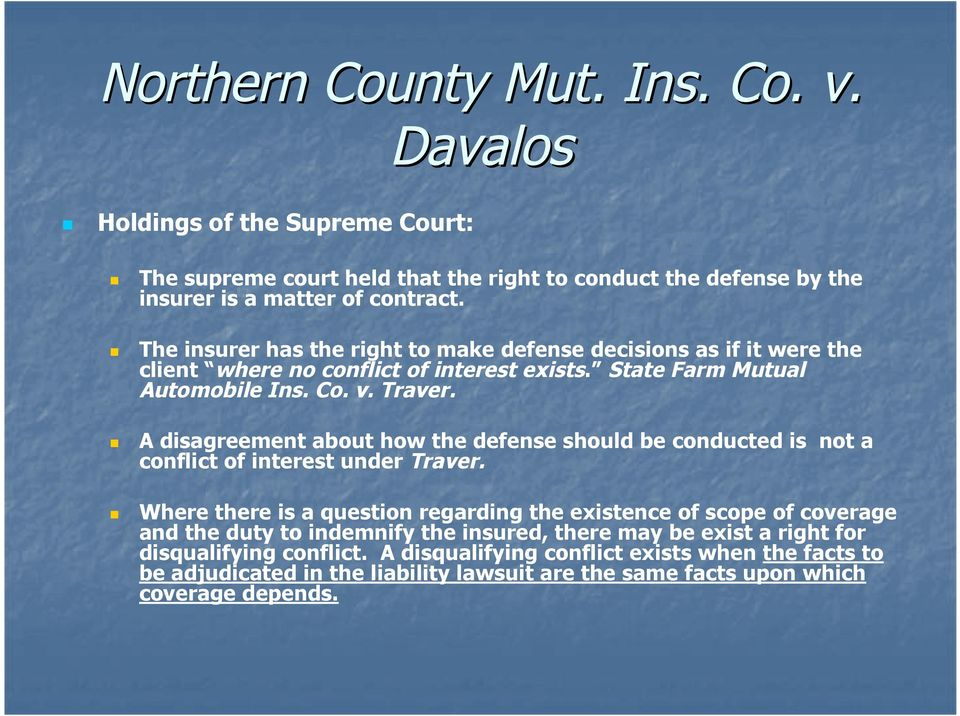 A disagreement about how the defense should be conducted is not a conflict of interest under Traver.