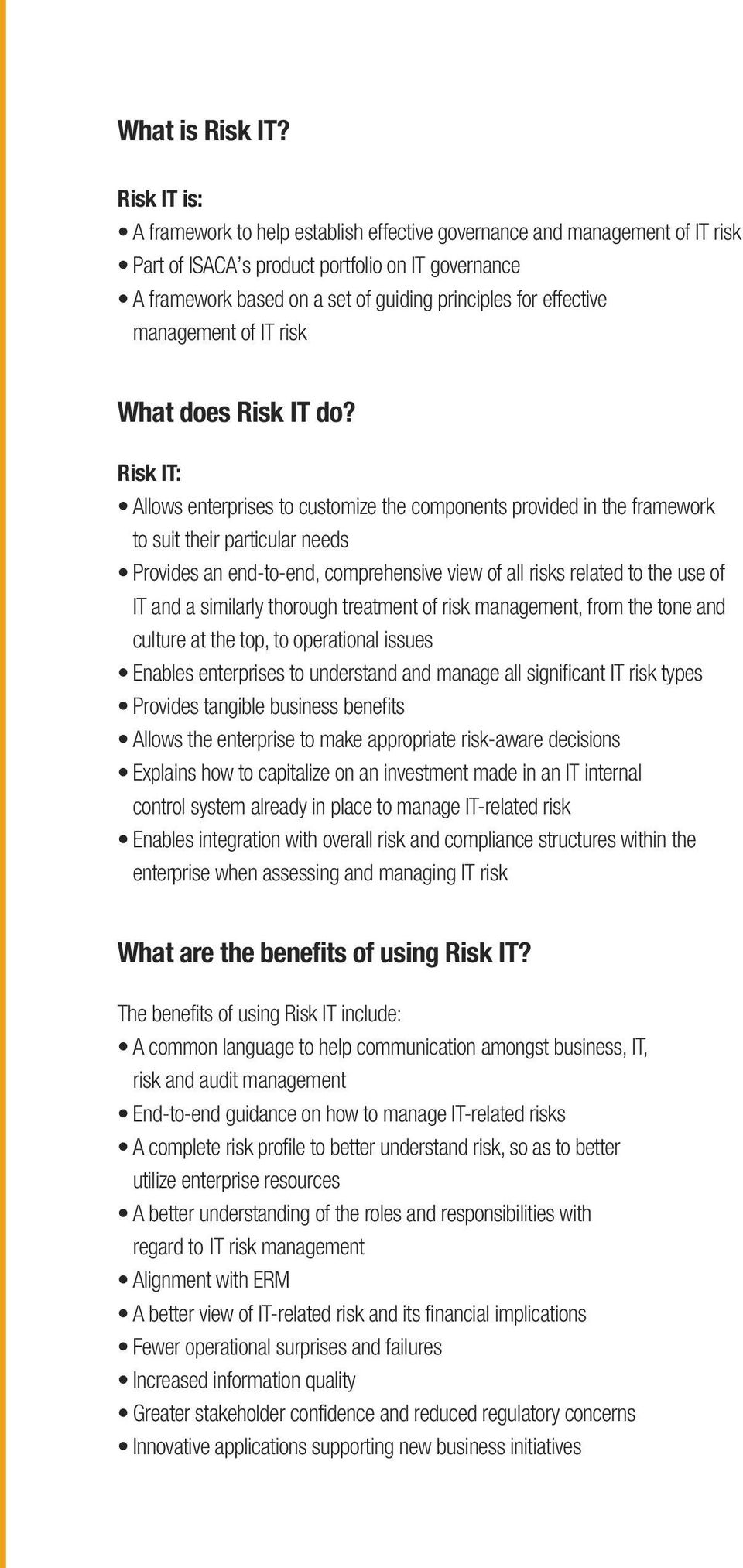 effective management of IT risk What does Risk IT do?