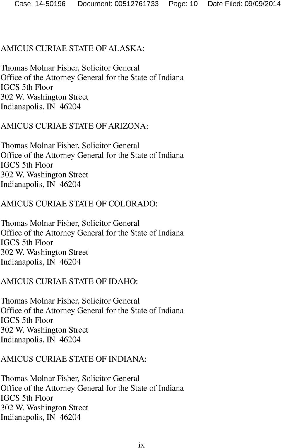 Washington Street Indianapolis, IN 46204 AMICUS CURIAE STATE OF ARIZONA: Thomas Molnar Fisher, Solicitor General Office of the Attorney General for the State of Indiana  Washington Street