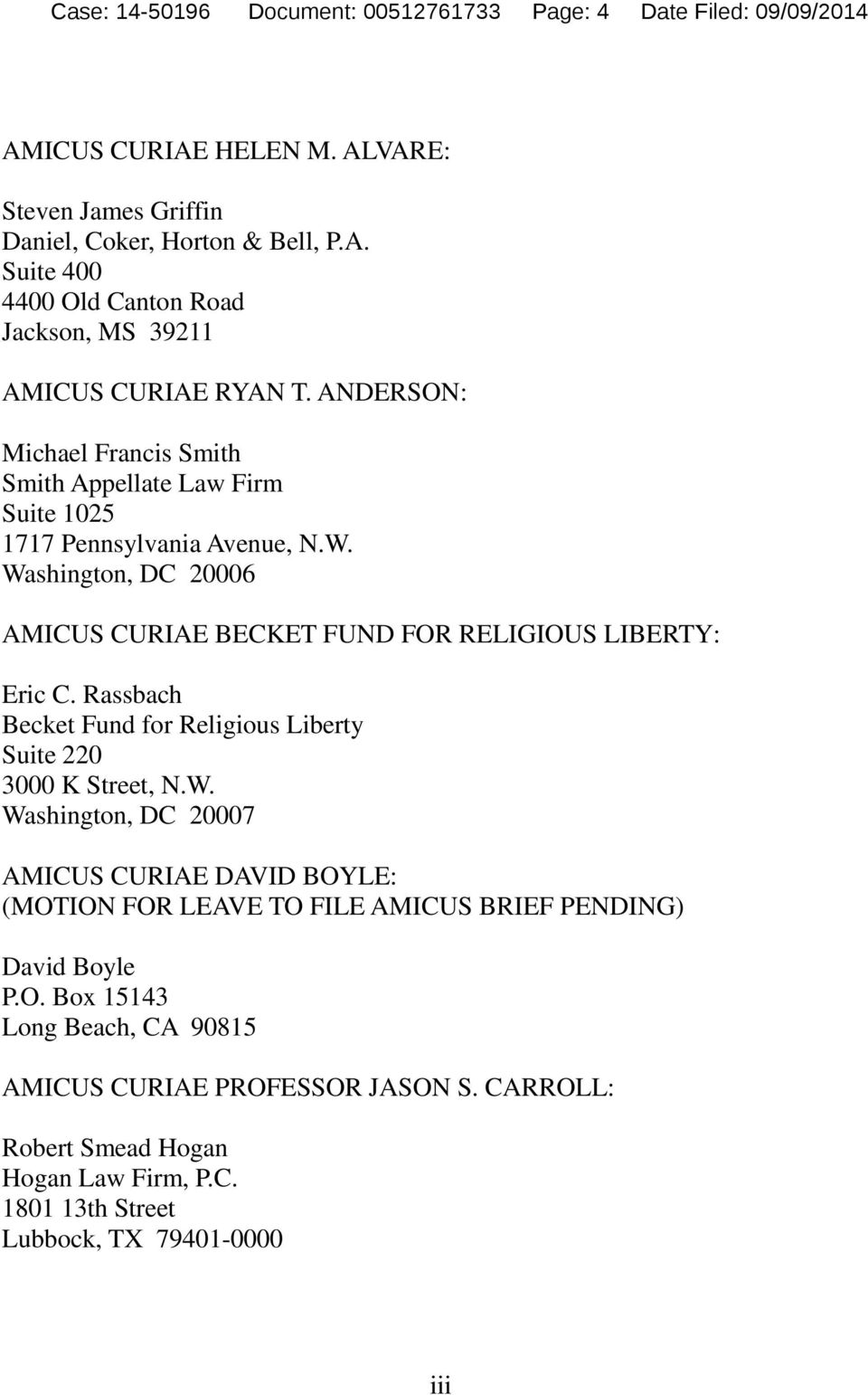 Rassbach Becket Fund for Religious Liberty Suite 220 3000 K Street, N.W. Washington, DC 20007 AMICUS CURIAE DAVID BOYLE: (MOTION FOR LEAVE TO FILE AMICUS BRIEF PENDING) David Boyle P.O. Box 15143 Long Beach, CA 90815 AMICUS CURIAE PROFESSOR JASON S.
