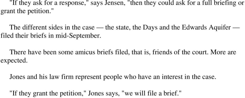 mid-september. There have been some amicus briefs filed, that is, friends of the court. More are expected.