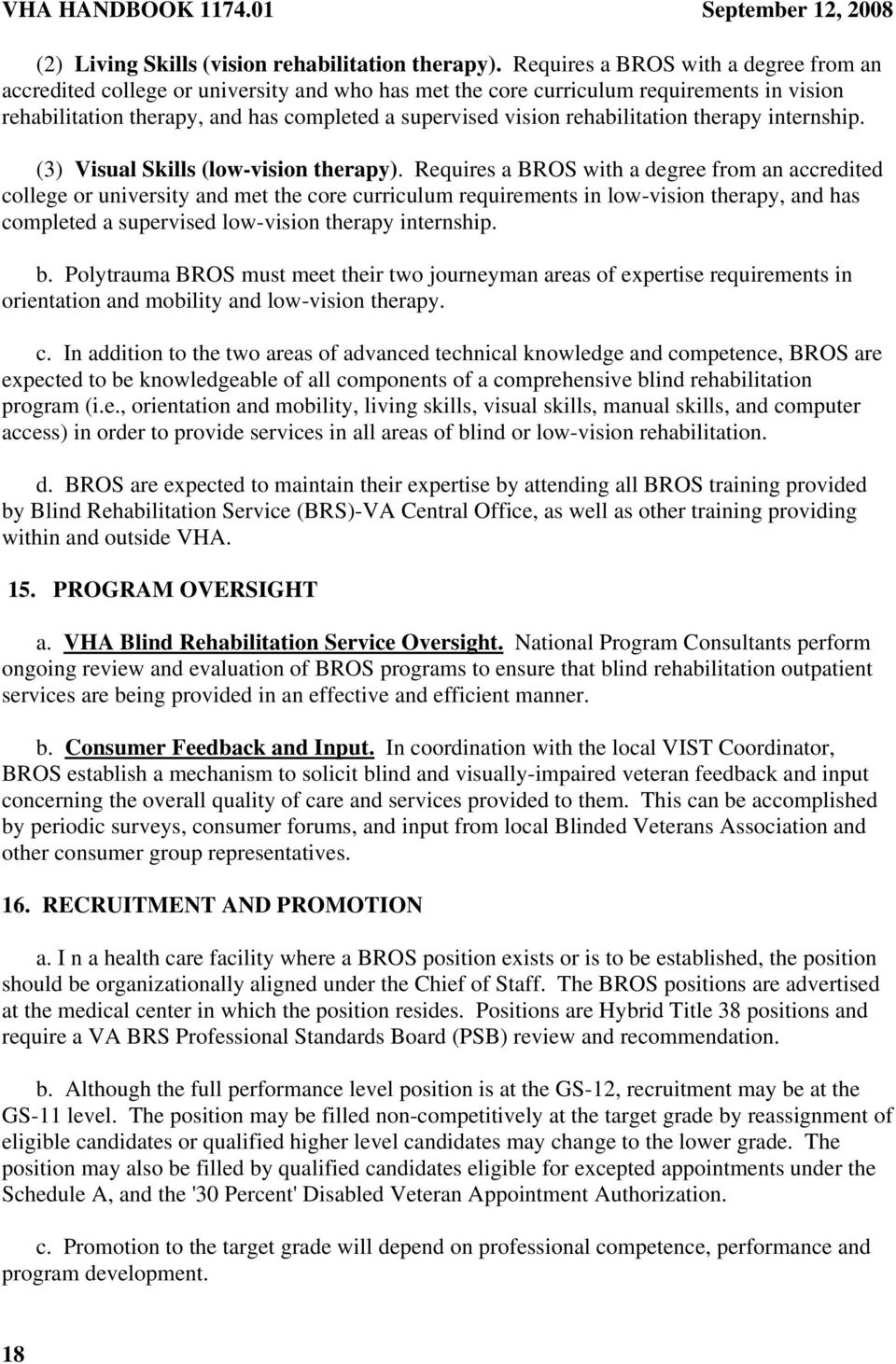 rehabilitation therapy internship. (3) Visual Skills (low-vision therapy).