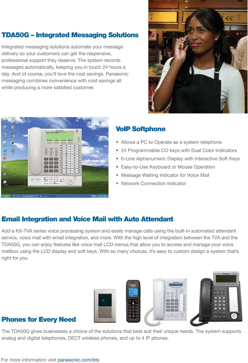 Panasonic messaging combines convenience with cost savings all while producing a more satisfied customer.