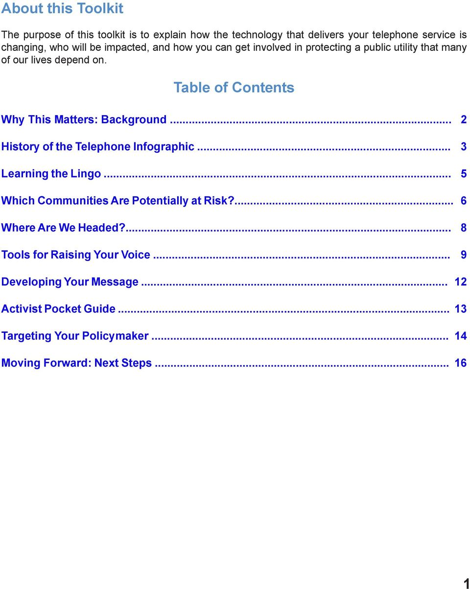 Table of Contents Why This Matters: Background... 2 History of the Telephone Infographic... 3 Learning the Lingo.