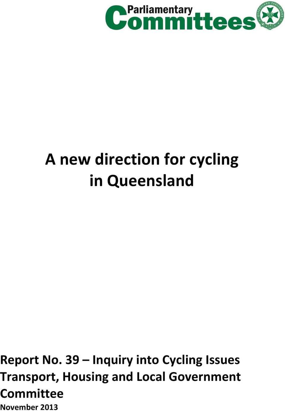 39 Inquiry into Cycling Issues