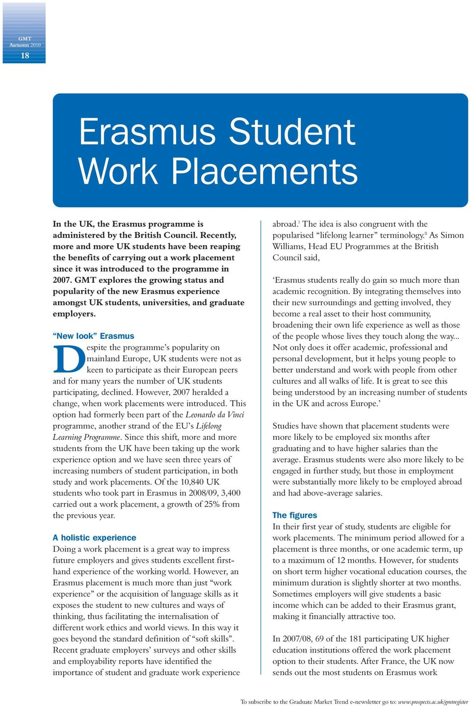 GMT explores the growing status and popularity of the new Erasmus experience amongst UK students, universities, and graduate employers.