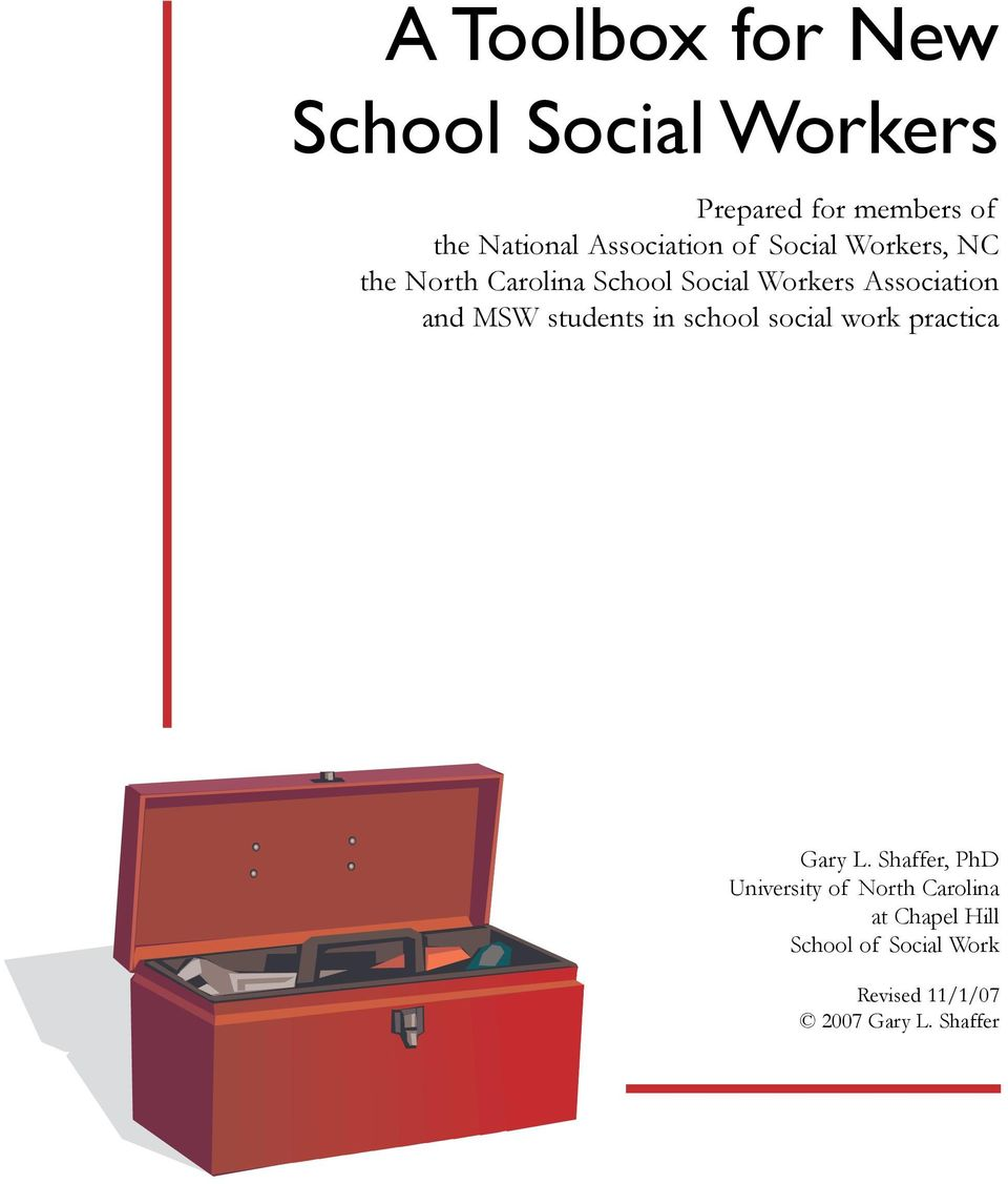 Association and MSW students in school social work practica Gary L.