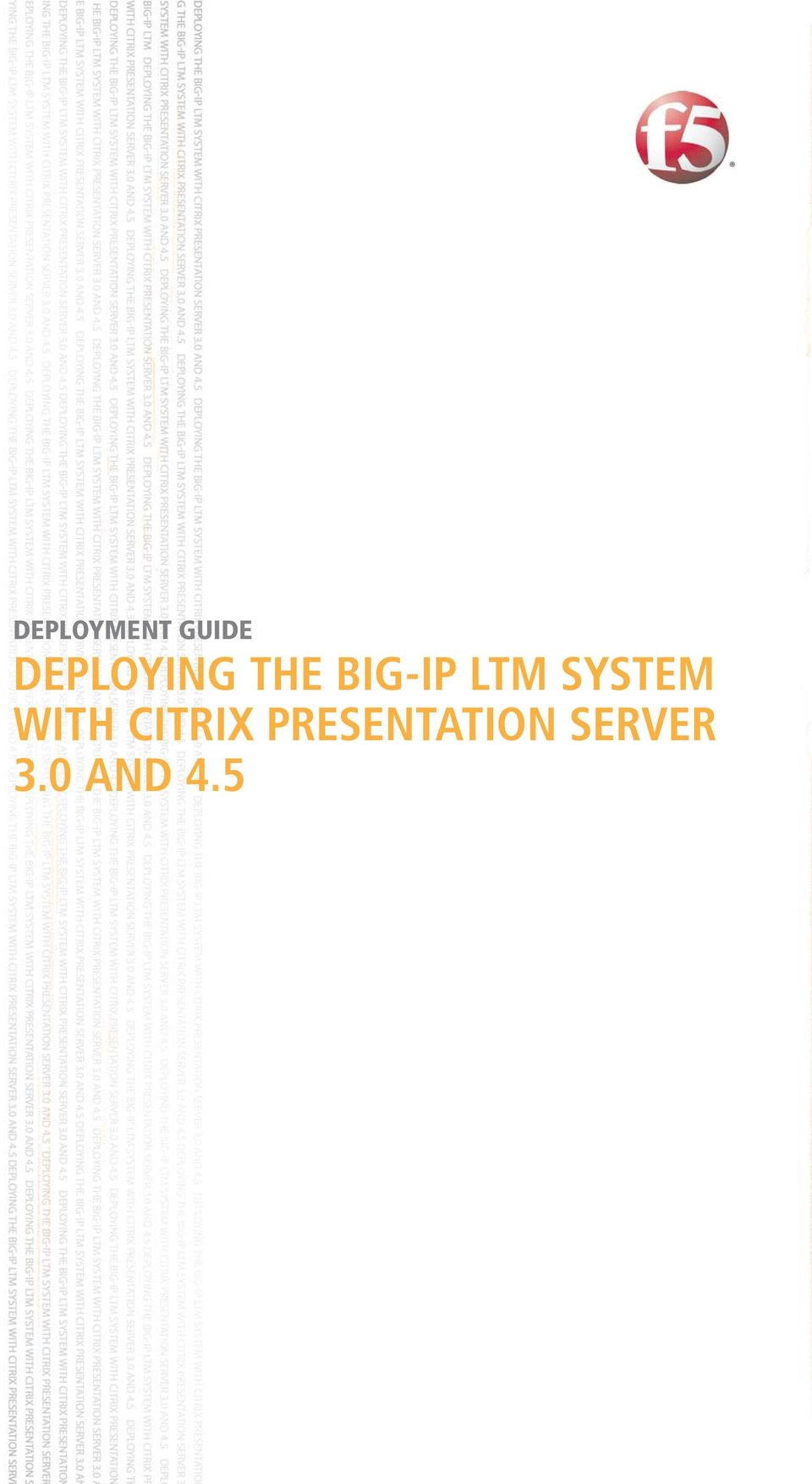 LTM SYSTEM WITH CITRIX