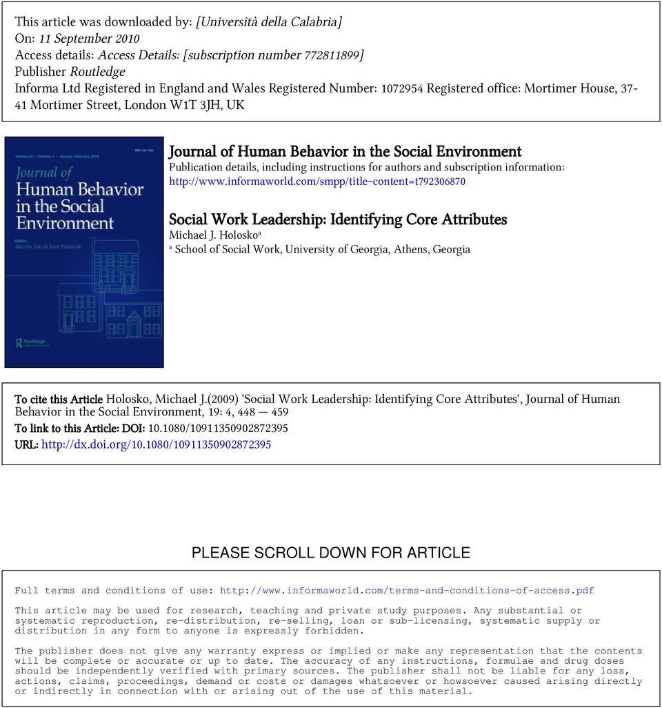 instructions for authors and subscription information: http://www.informaworld.com/smpp/title~content=t792306870 Social Work Leadership: Identifying Core Attributes Michael J.
