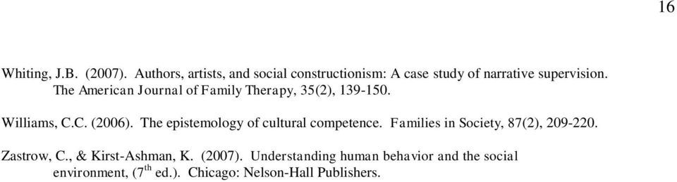 The American Journal of Family Therapy, 35(2), 139-150. Williams, C.C. (2006).