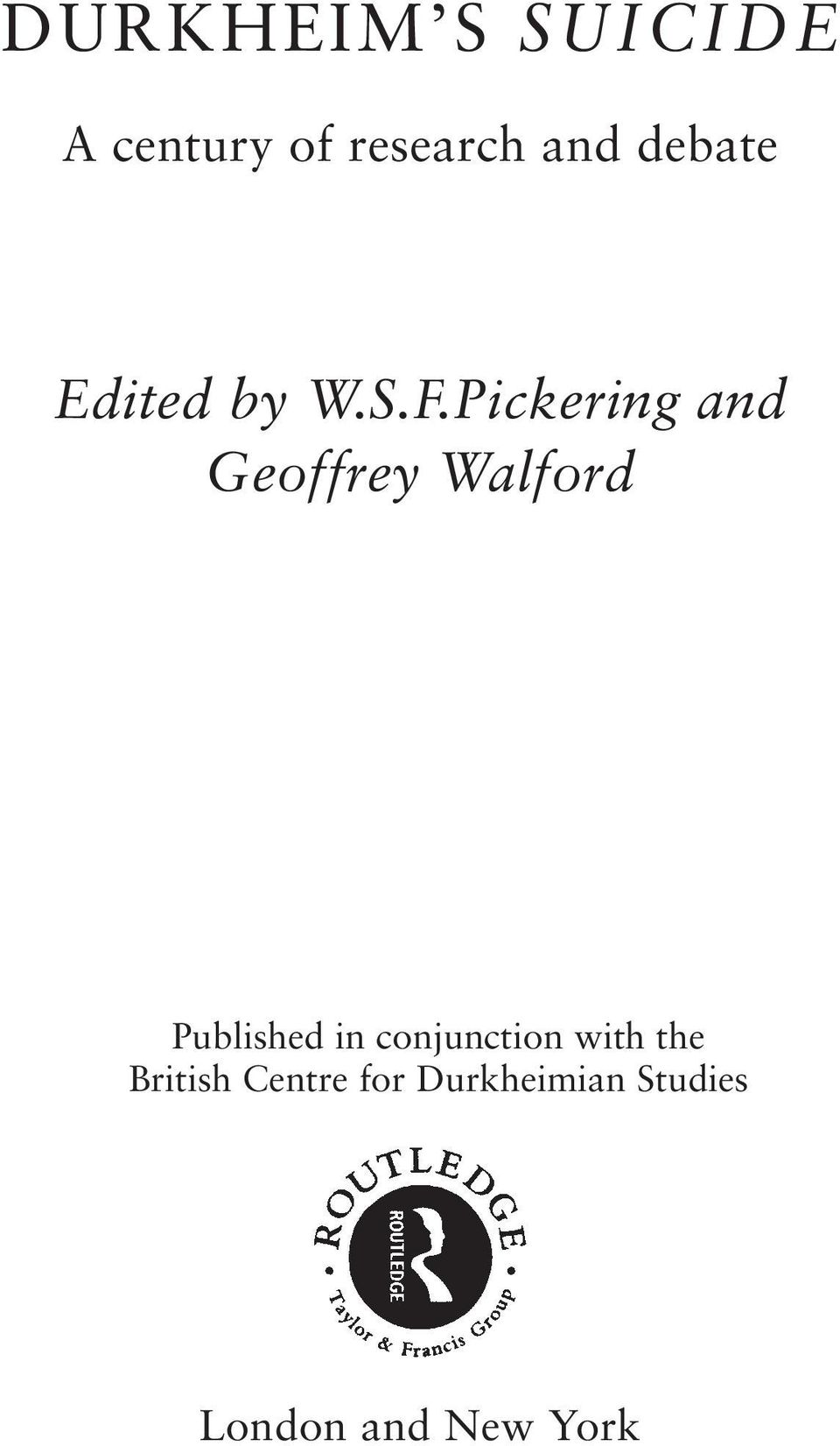 Pickering and Geoffrey Walford Published in