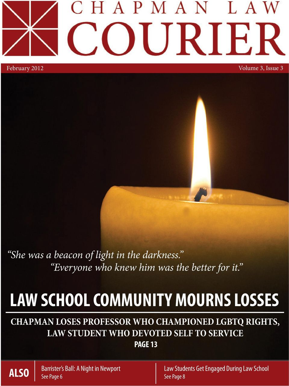 LAW SCHOOL COMMUNITY MOURNS LOSSES CHAPMAN LOSES PROFESSOR WHO CHAMPIONED LGBTQ RIGHTS,