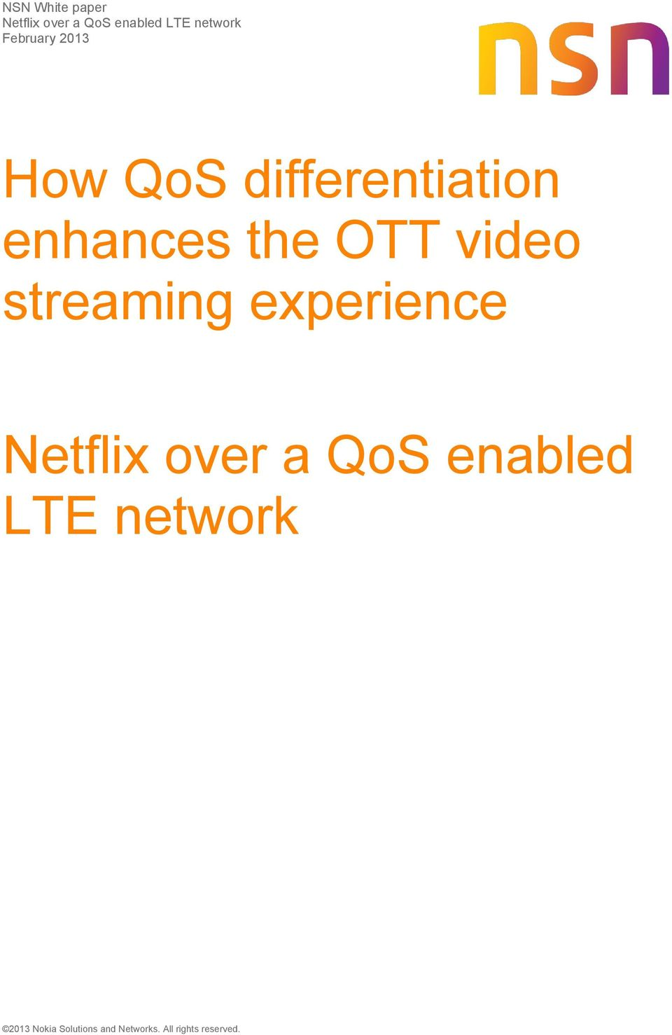 video streaming experience Netflix over a QoS enabled LTE
