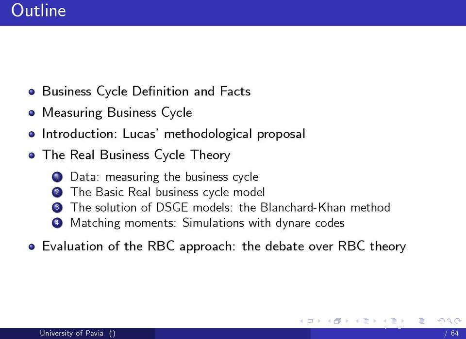 The Basic Real business cycle model 3 The solution of DSGE models: the Blanchard-Khan method 4