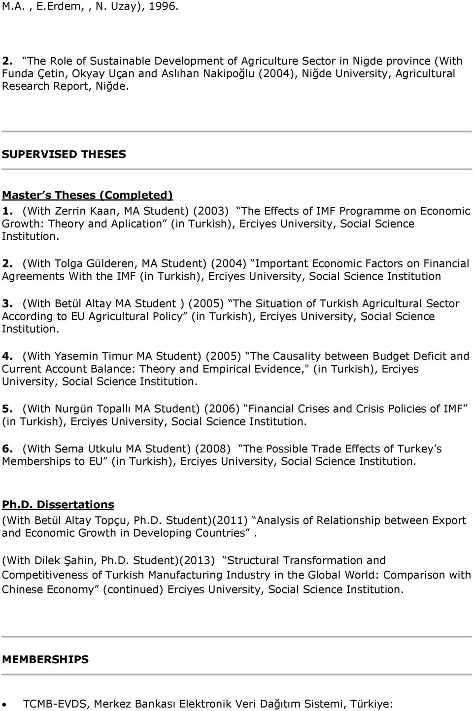 SUPERVISED THESES Master s Theses (Completed) 1.