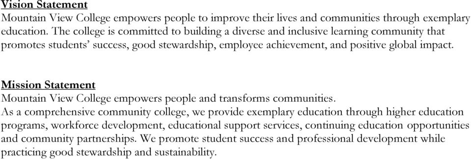Mission Statement Mountain View College empowers people and transforms communities.