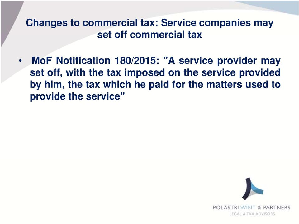 may set off, with the tax imposed on the service provided by