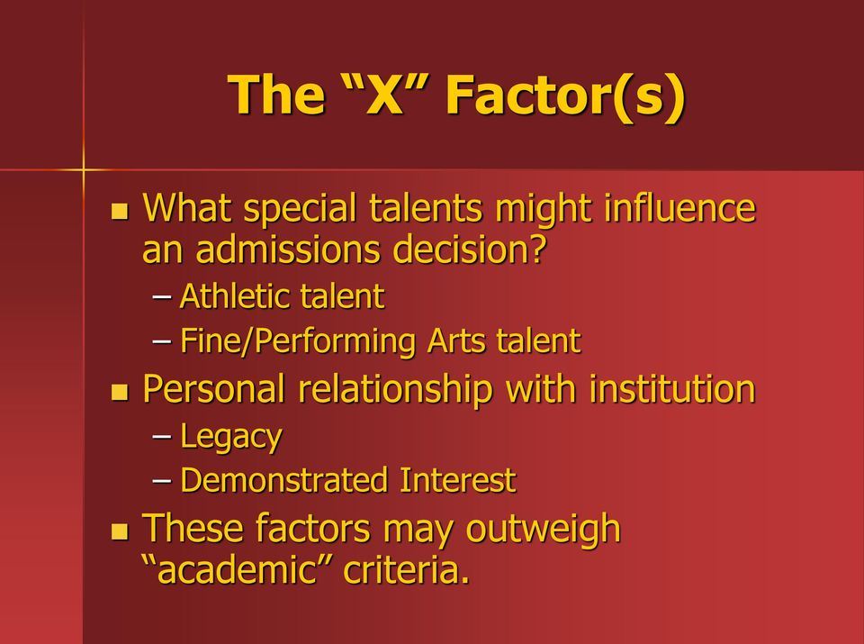 Athletic talent Fine/Performing Arts talent Personal