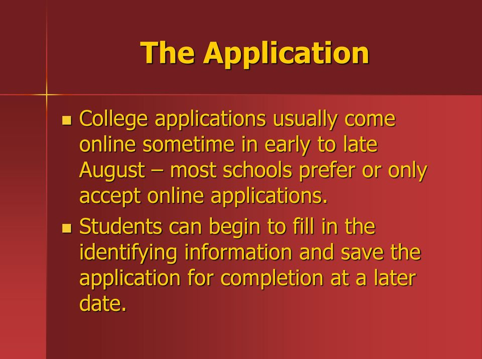 accept online applications.
