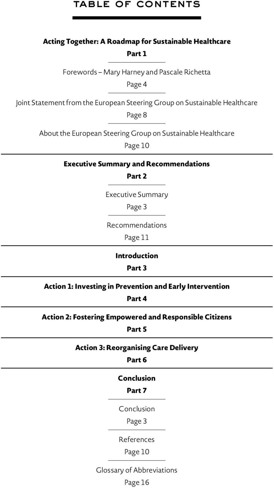 Executive Summary Page 3 Recommendations Page 11 Introduction Part 3 Action 1: Investing in Prevention and Early Intervention Part 4 Action 2: Fostering Empowered