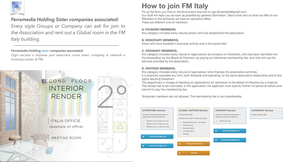 How to join FM Italy Fill up the form you find on the blue button and sen to ugo.ferramedia@gmail.com. Our stuff will reply you as soon as possible by general information.