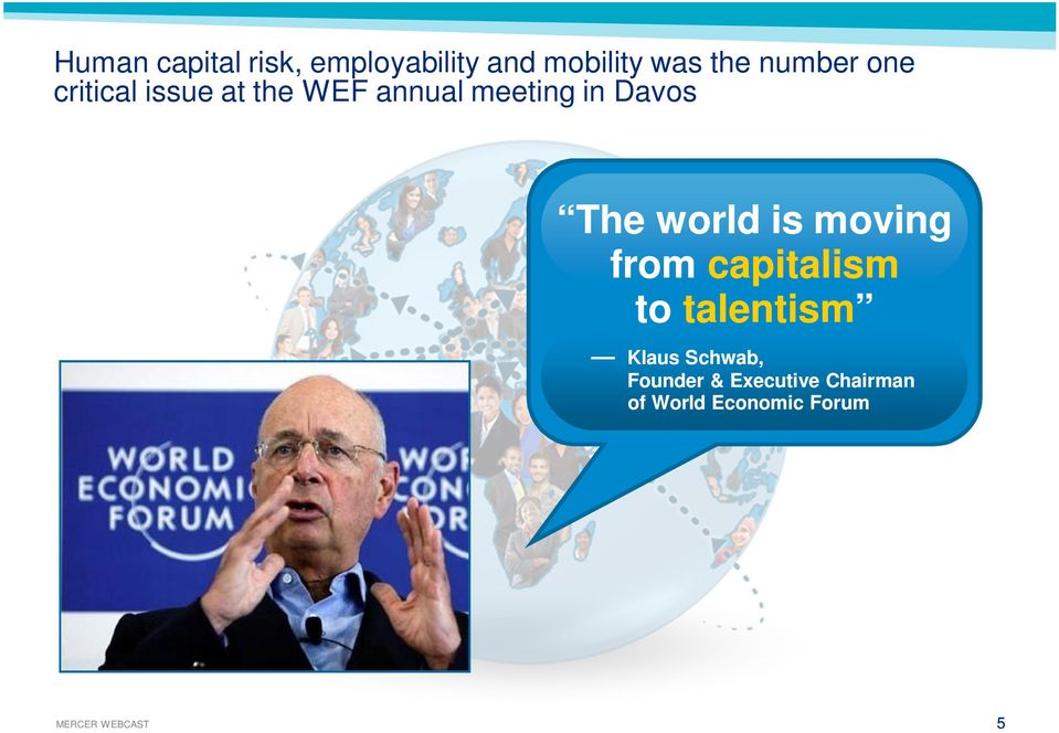 world is moving from capitalism to talentism Klaus Schwab,