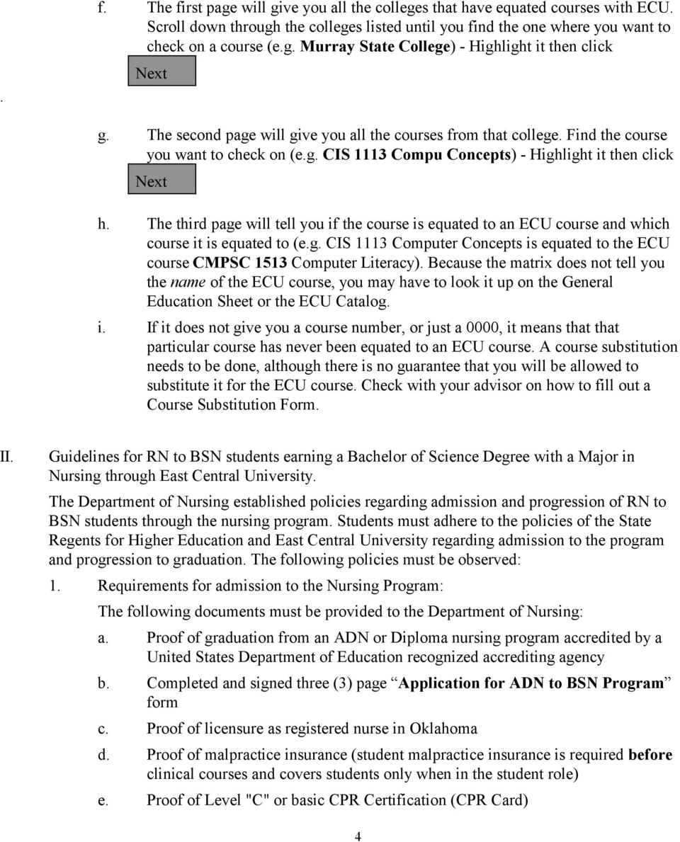 The third page will tell you if the course is equated to an ECU course and which course it is equated to (e.g. CIS 1113 Computer Concepts is equated to the ECU course CMPSC 1513 Computer Literacy).