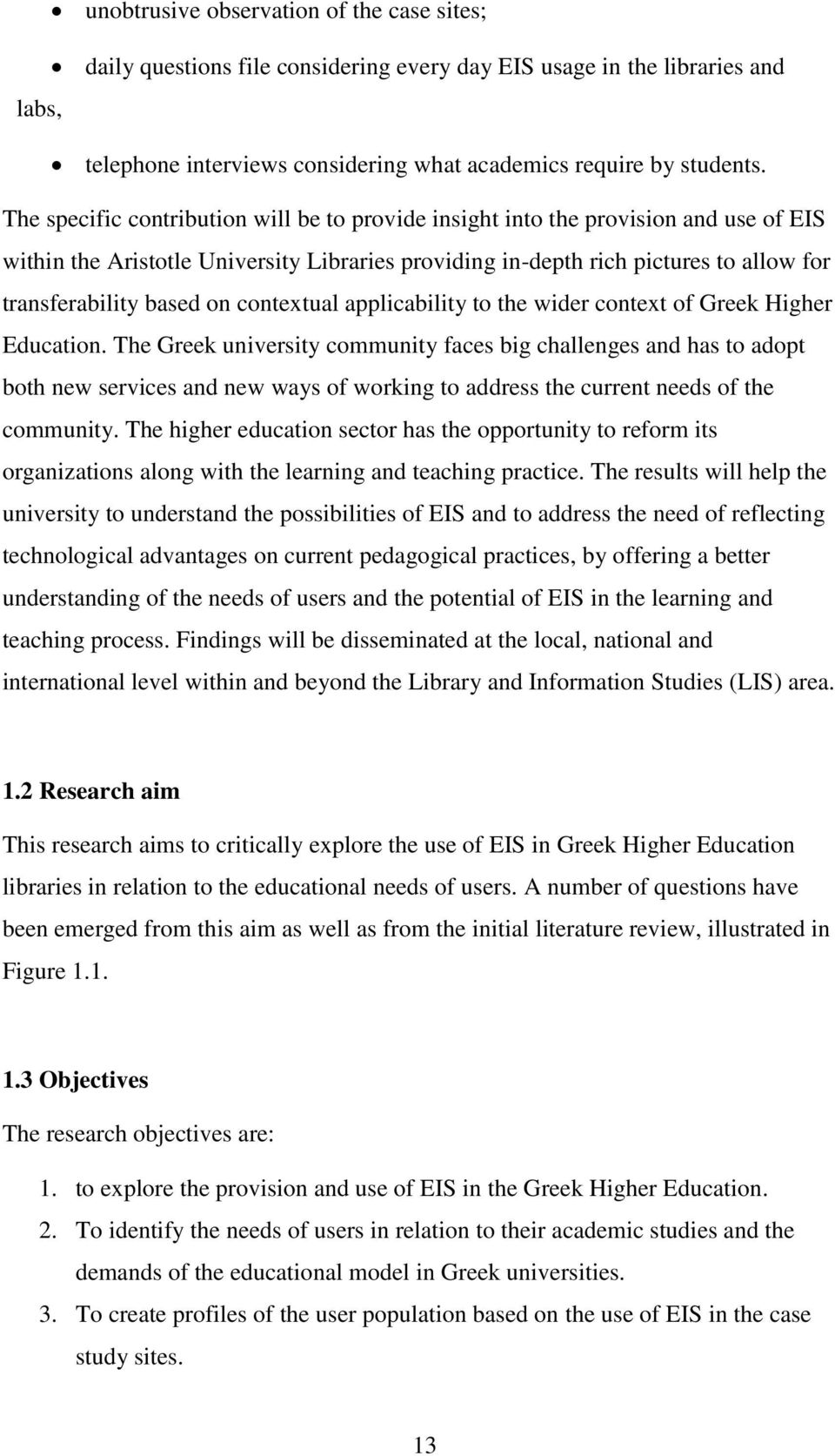 contextual applicability to the wider context of Greek Higher Education.